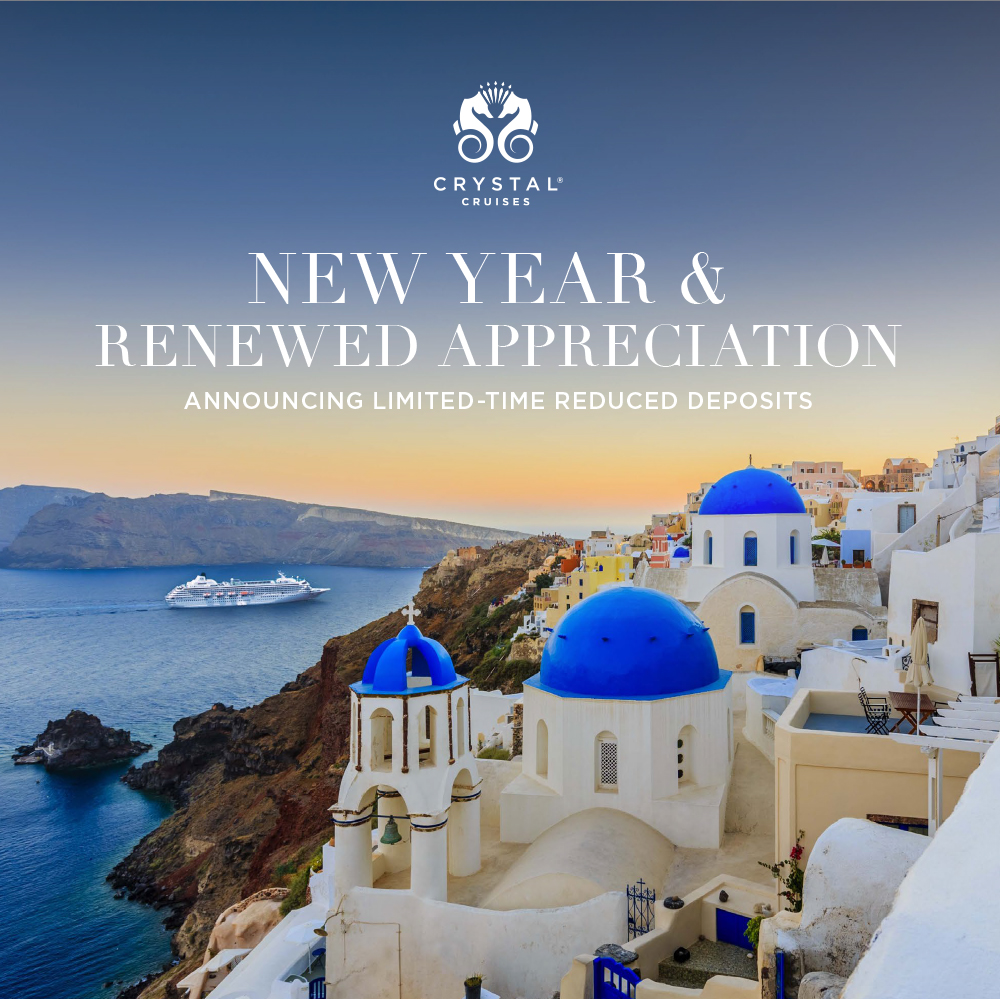 LIMITED-TIME REDUCED DEPOSITS 2-FOR-1 FARES & BOOK NOW SAVINGS UP TO $6,000 PER SUITE PLUS REDUCED INITIAL DEPOSITS OF $100 PER GUEST
