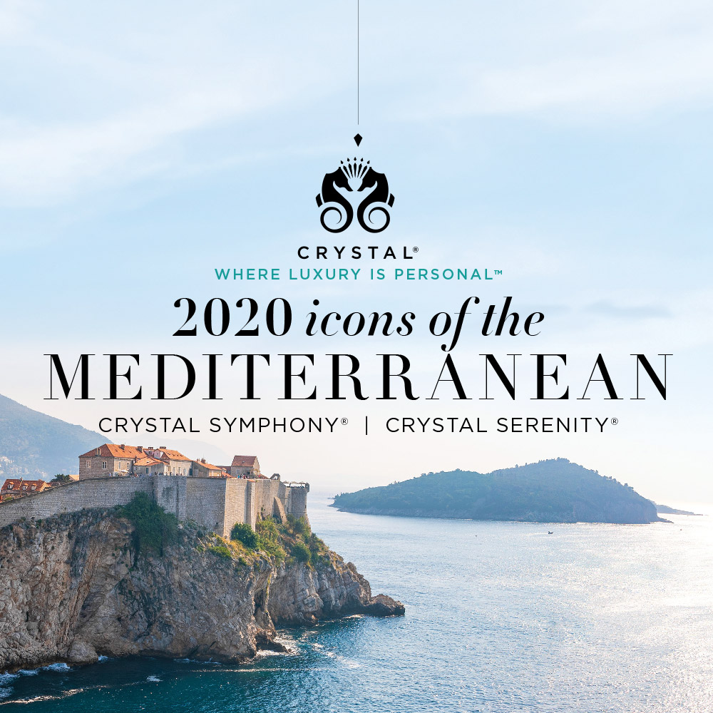 Crystal Cruises 2020 Icons of the Mediterranean Book By JAN 8 2020