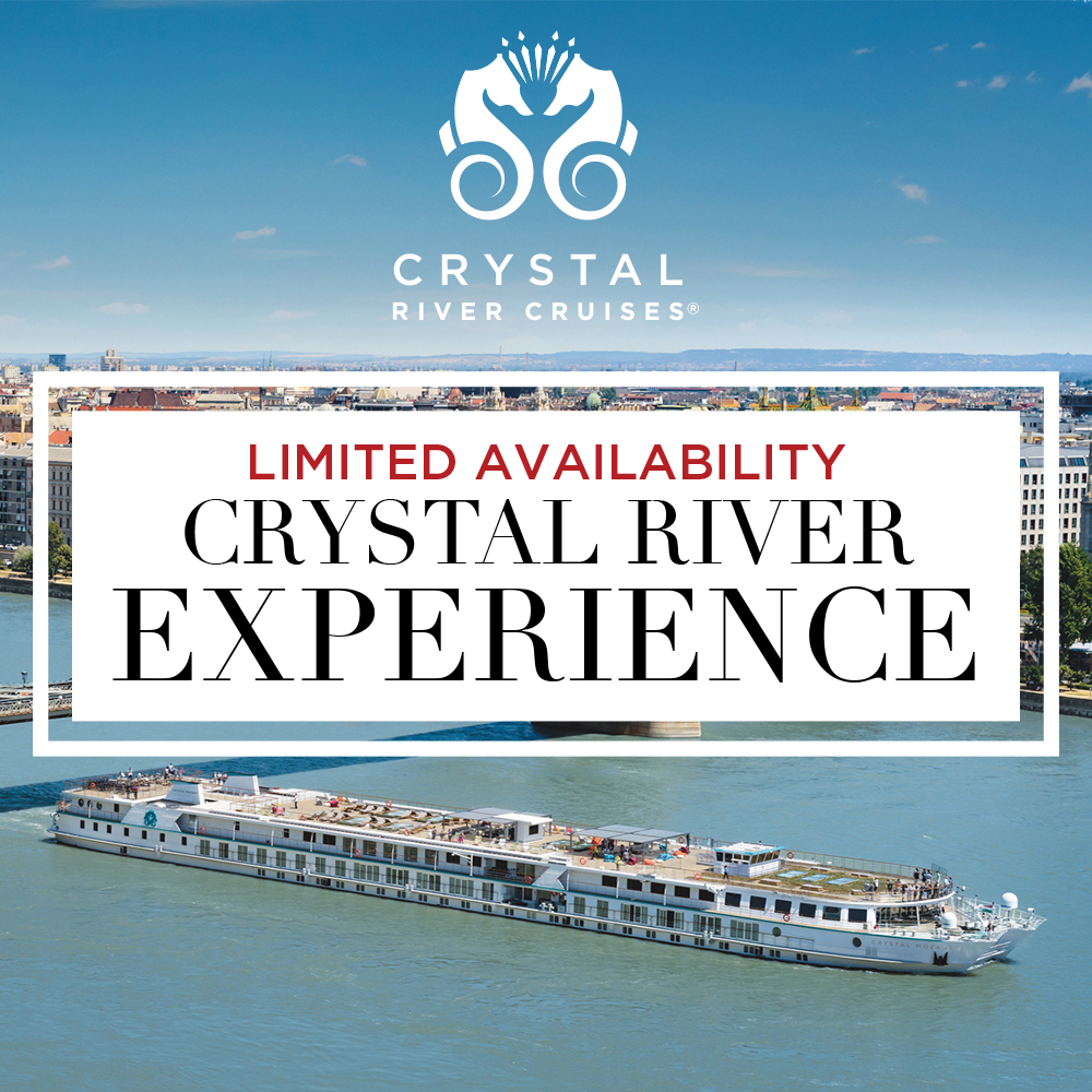 CRYSTAL CRUISES Limited River Experience CRYSTAL RIVER EXPERIENCE