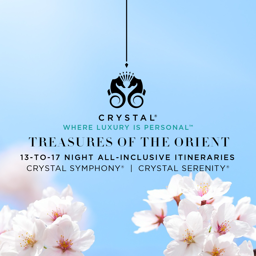 Crystal Cruises TREASURES OF THE ORIENT 7-TO-17 NIGHT ALL-INCLUSIVE ITINERARIES