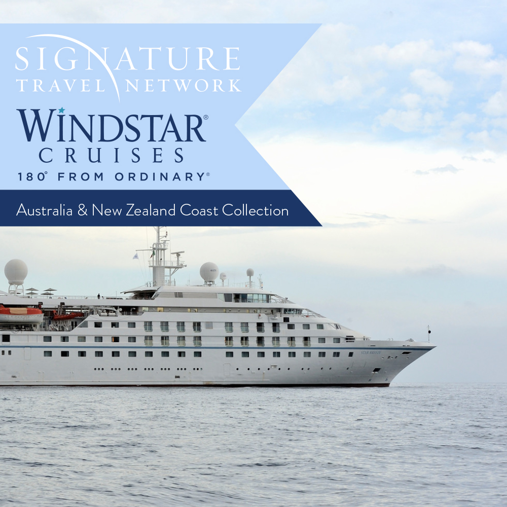 Windstar & Signature Travel Network Australia & New Zealand Collection