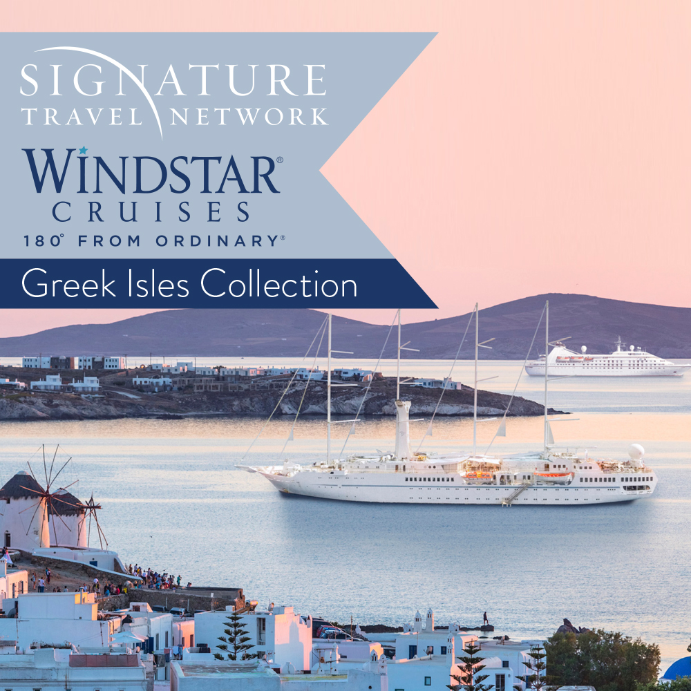 Windstar & Signature Travel Network Greek Isles Collection