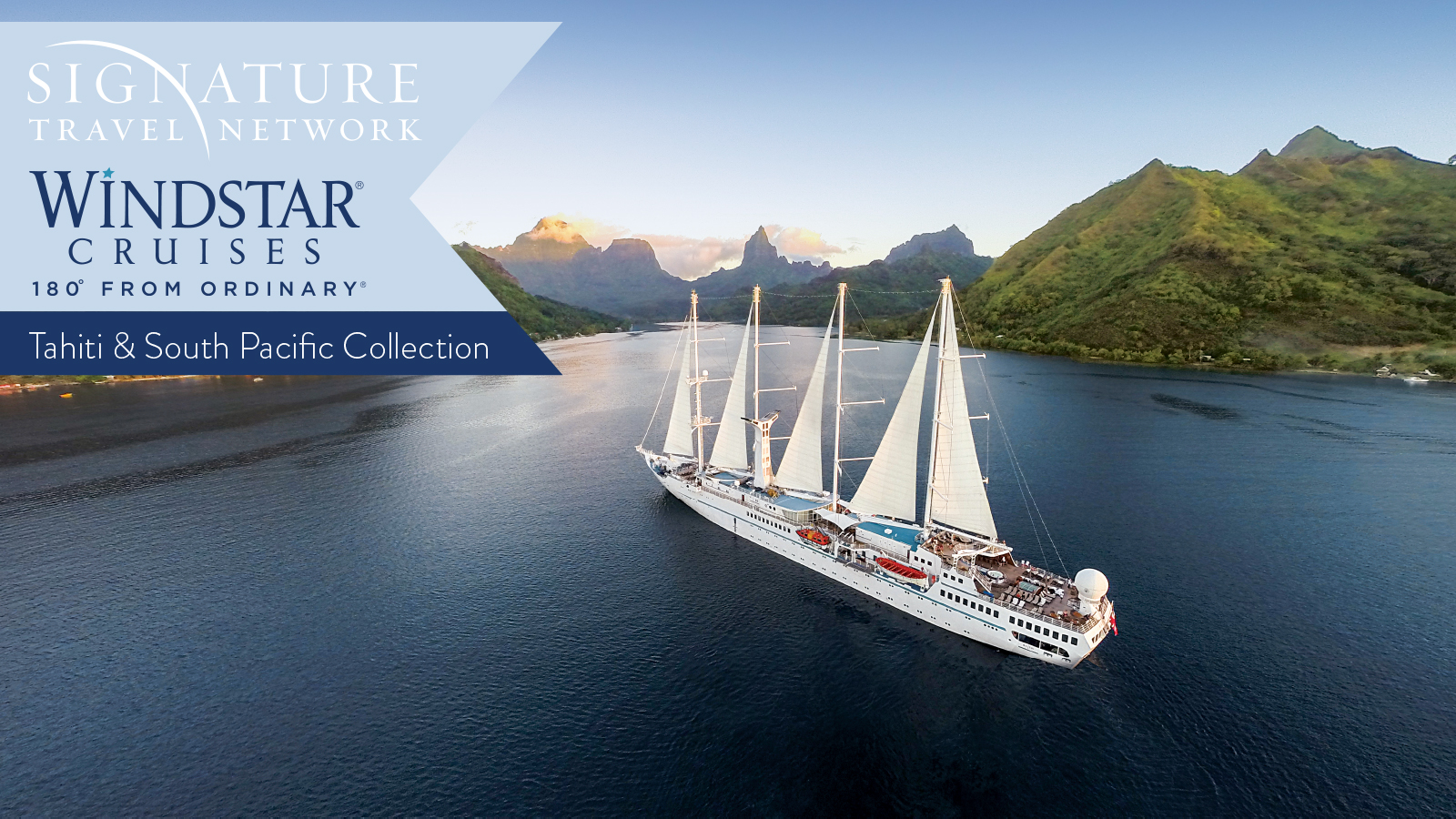 Windstar & Signature Travel Network Tahiti & South Pacific Collection